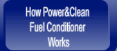 How to Power & Clean Fuel Conditioner Works